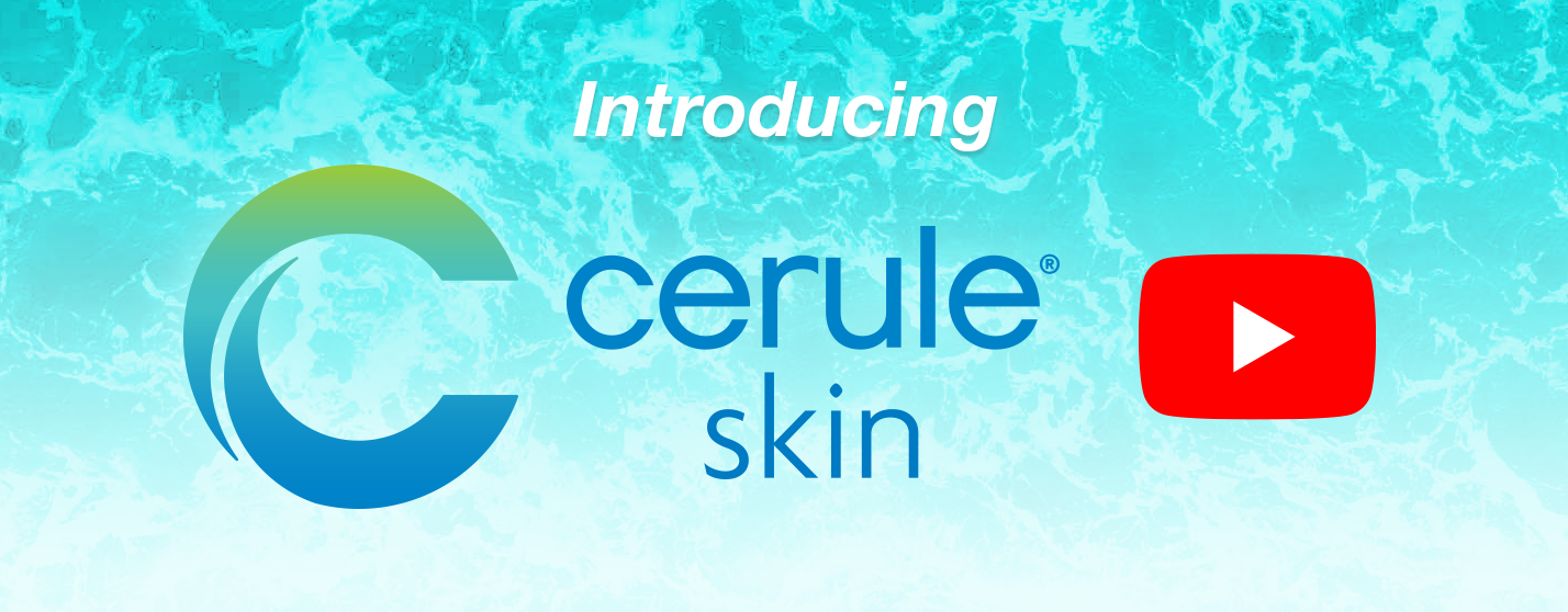 Introducing Cerule Skin